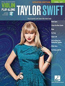 Violin Play-Along Volume 37: Taylor Swift (Buch & CD) (Hal Leonard Violin Play Along)