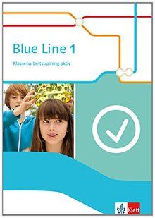 Blue Line / Klassenarbeitstraining aktiv!: Ausgabe 2014