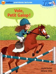 Vole, Petit Galop !