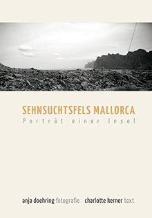 Sehnsuchtsfels Mallorca: Porträt einer Insel
