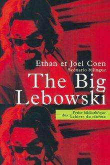 The big Lebowski : Scénario bilingue (Petite Bibliotheque)