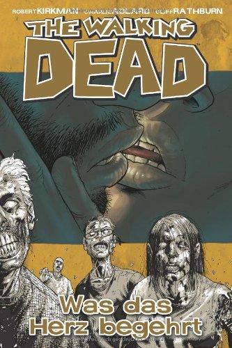 The Walking Dead, Bd.4: Was das Herz begehrt
