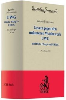 Gesetz gegen den unlauteren Wettbewerb: Preisangabenverordnung, Unterlassungsklagengesetz, UGP-Richtlinie Anhang I
