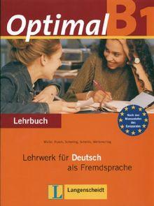 Optimal B1 - Lehrbuch B1: Lehrwerk für Deutsch als Fremdsprache