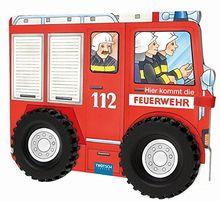 """Pappenbuch mit Rädern """"Hier kommt die Feuerwehr"""": Spielbuch mit Geschichten der Feuerwehr"""