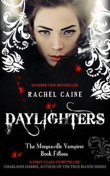 Morganville Vampires 15. Daylighters