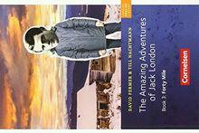 Cornelsen English Library - Fiction: 7. Schuljahr, Stufe 2 - The Amazing Adventures of Jack London, Book 3: Forty Mile: Lektüre