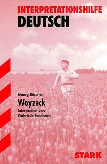 Woyzeck. Interpretationshilfe Deutsch. (Lernmaterialien)