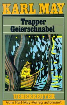 (May, Karl): Karl May Taschenbücher, Bd.54, Trapper Geierschnabel