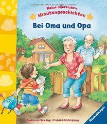 Meine allerersten Minutengeschichten: Bei Oma und Opa