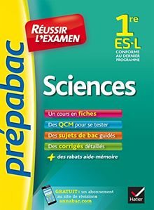Prepabac Reussir L'examen: 1re - Sciences - Es/L
