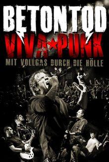 Betontod: Viva Punk - Mit Vollgas durch die Hölle (+ 2CD)