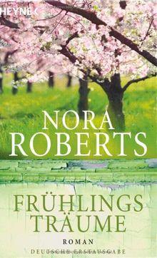 Frühlingsträume: Roman
