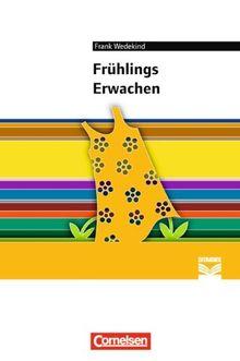 Frühlings Erwachen: Empfohlen für die Oberstufe. Textausgabe. Text - Erläuterungen - Materialien