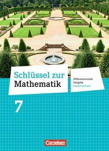 Schlüssel zur Mathematik - Differenzierende Ausgabe Niedersachsen: 7. Schuljahr - Schülerbuch