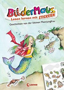 Bildermaus - Lesen lernen mit Stickern - Geschichten von der kleinen Meerjungfrau