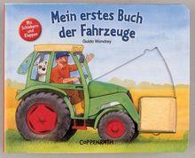 Mein erstes Buch der Fahrzeuge: Mit Schiebern und Klappen