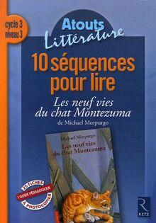 10 SEQUENCES PR LIRE NEU (Atouts littérature)