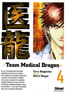 Team Medical Dragon, Tome 4 :