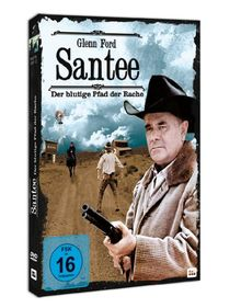 Santee - der blutige Pfad der Rache