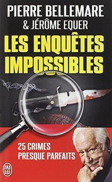 Les enquêtes impossibles