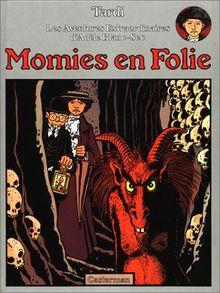 Momies En Folie (Adele Blanc Sec)