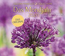 Das Mondjahr 2020 Garten Wandkalender Fur Garten Balkon Und Terrasse Das Original Von Johanna Paungger
