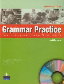 Grammar Practice - Third Edition for Intermediate. Student's Book With Key