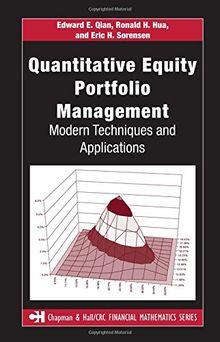 Quantitative Equity Portfolio Management: Modern Techniques and Applications (Chapman & Hall/crc Financial Mathematics Series)