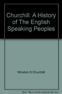 History of the English Speaking Peoples: v. 3