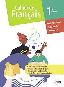 Cahier de Français 1re Générale: Cahier élève 2020 (Cahier Français Lycée 2020)