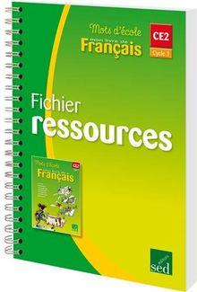 Mots D Ecole Francais Ce2 Cycle 3 Fichier Ressources De