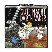 Star Wars: Gute Nacht, Darth Vader