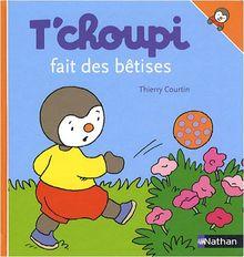 T'Choupi Fait Des Betises (T'choupi l'ami des petits)