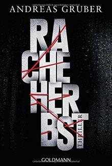Racheherbst: Thriller