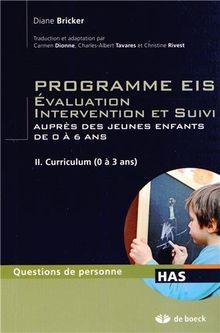Programmes Eis évaluation intervention et suivi auprès des jeunes enfants de 0 a 6 ans tome 2 progra