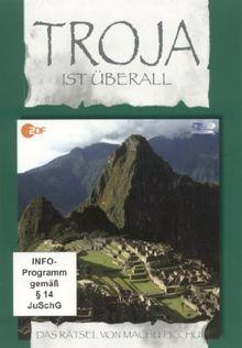 Troja ist überall, Teil 1 - Das Rätsel von Machu Picchu