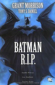 Batman R.I.P: Der Tod des Dunklen Ritters: Das Ende des Dunklen Ritters!