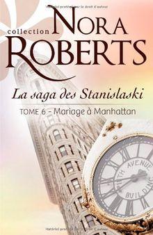 La Saga des Stanislaski, Tome 6 : Mariage à Manhattan