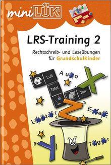 miniLÜK: LRS-Training 2: Rechtschreib- und Leseübungen für Grundschulkinder: Rechtschreib- und Leeseübungen für Grundschulkinder. Förder