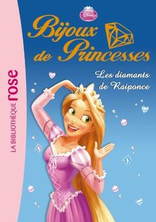 Bijoux de princesses, Tome 4 : Les diamants de Raiponce