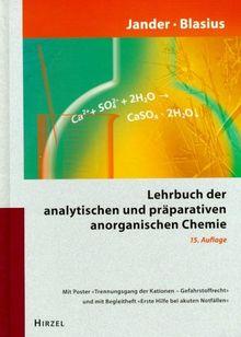 Jander/Blasius: Lehrbuch der analytischen und präparativen anorganischen Chemie