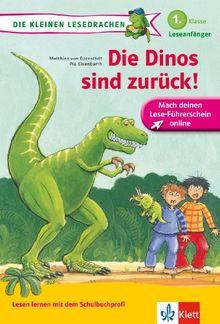 Die Dinos sind zurück!: 1. Klasse