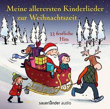 Meine allerersten Kinderlieder zur Weihnachtszeit: 33 festliche Hits