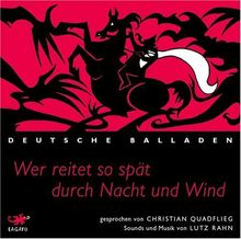 Wer reitet so spät durch Nacht und Wind: Deutsche Balladen