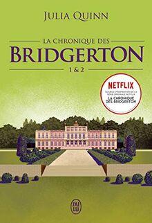 La chronique des Bridgerton: Tomes 1 & 2