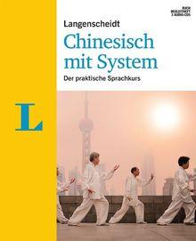 Langenscheidt Chinesisch mit System - Set aus Buch, Begleitheft, 3 Audio-CDs: Der praktische Sprachkurs (Langenscheidt Sprachkurse mit System)