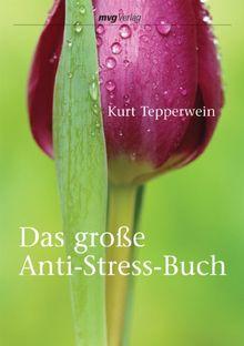 Das grosse Anti-Stress-Buch