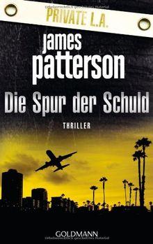 Die Spur der Schuld - Private L.A.: Thriller