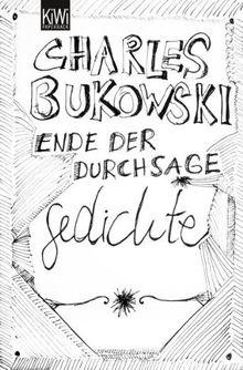Ende Der Durchsage Gedichte Sammelband Von Charles Bukowski
